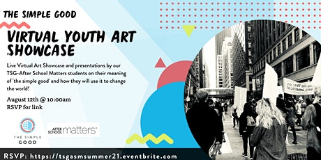 TSG Virtual Visual Arts Youth Showcase with After School Matters tickets