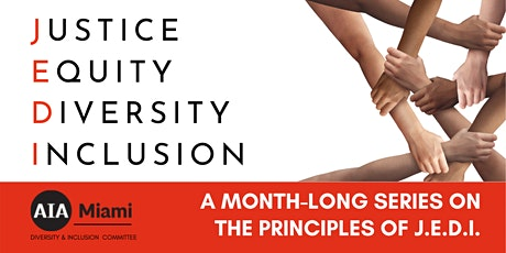 Principles of J.E.D.I - Justice, Equity, Diversity & Inclusion tickets