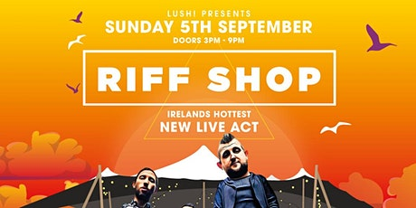 RiffShop - Ireland's hottest new live act at Kellys Village, Portrush tickets