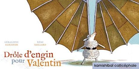 Contes Kamishibaï : Drôle d'engin pour Valentin billets