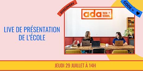Présentation d'Ada Tech School - LIVE 29/07 billets