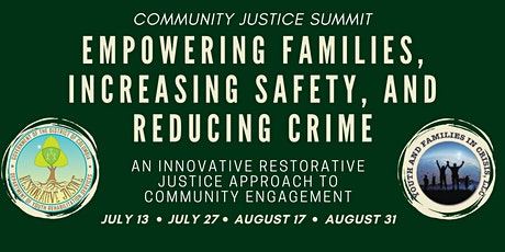 Community Justice: Empowering Families, Increasing Safety, & Reducing Crime tickets