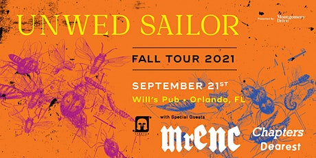 Unwed Sailor at Will's Pub with Special Guests MRENC, Chapters, and Dearest tickets