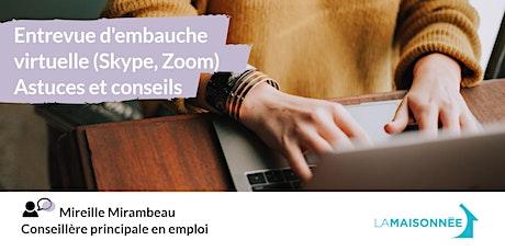 Entrevue d'embauche virtuelle (Skype, Zoom) – Astuces et conseils tickets