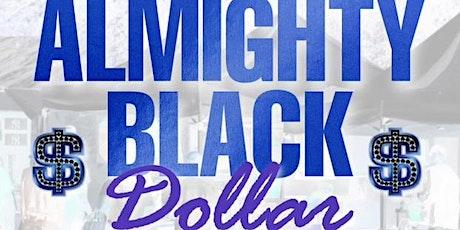 Almighty Black Dollar Pop Up tickets