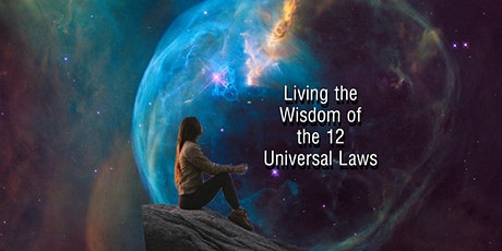 Living With The Wisdom of the Universal Laws tickets