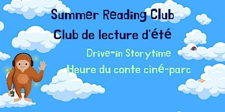 Friday SRC Drive-in Storytime / Heure du conte CLE ciné-parc (vendredi) tickets