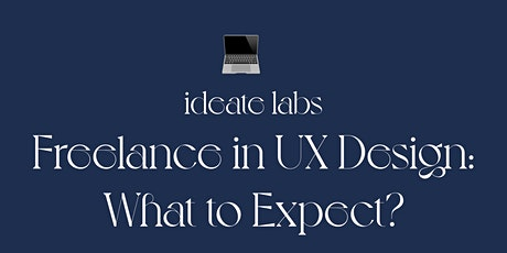Freelance in UX Design: What to Expect? tickets
