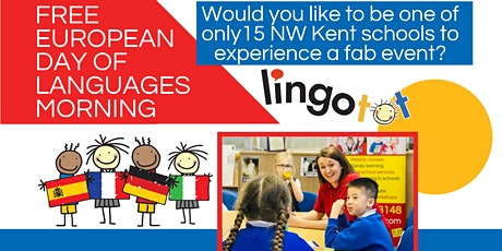 FREE European Day of Languages Event for Primary Schools in NW Kent tickets