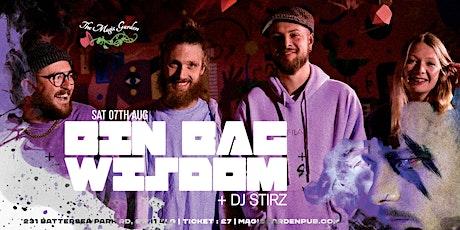 Bin Bag Wisdom/ Dj Striz at The Magic Garden tickets