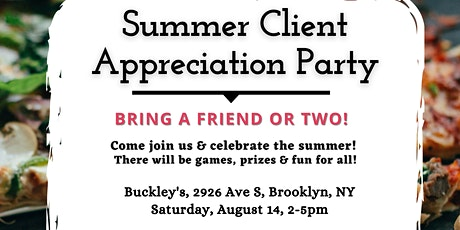 Summer Client Appreciation Party! tickets