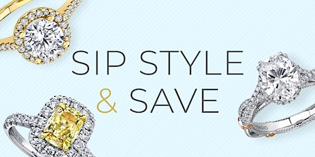Sip, Style & Save - Robbins Brothers San Diego tickets