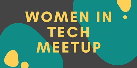 Women in Tech Meetup tickets