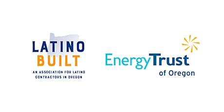 LatinoBuilt/Energy Trust: Virtual Trade Ally Summit tickets