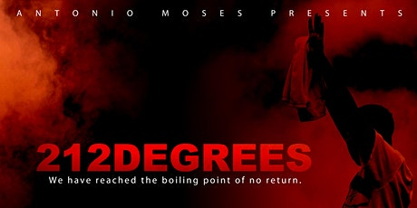 212 DEGREES (DOCUMENTARY PREMIERE) tickets
