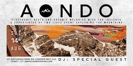 Aondo / DJ Special Guest - at The Magic Garden tickets