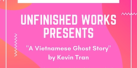 """Film Lab's """"Unfinished Works"""" Screenplay Reading & Workshop with Kevin Tran tickets"""