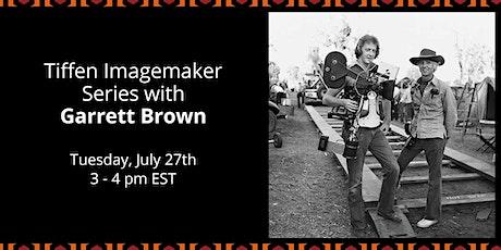 Tiffen Imagemaker Series: Garrett Brown tickets