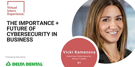 THE IMPORTANCE + FUTURE OF CYBERSECURITY IN BUSINESS tickets