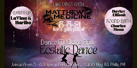 Dance Medicine Philly Ecstatic Dance 8/8 Fort Mifflin on the Delaware tickets