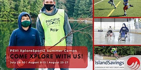 XploreSportZ 2021 Summer Camp   July 26-30, 2021 tickets