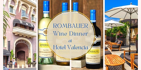 Rombauer Wine Dinner at Hotel Valencia tickets