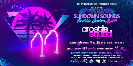 Sundown sounds Poolside Sessions / Navigate to Groove Cruise Miami beach tickets