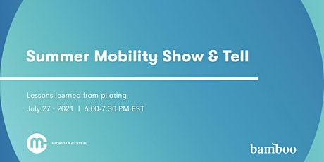 Summer Mobility Show & Tell tickets