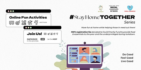#StayHomeTOGETHER Online Series tickets