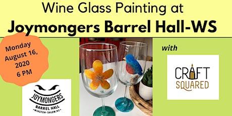 Wine Glass Painting at Joymongers Barrel Hall tickets