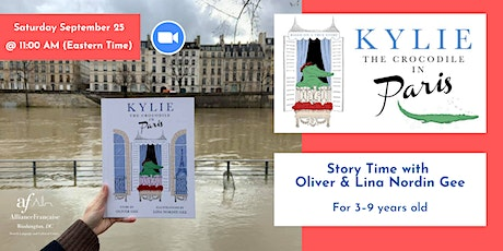 Kylie The Crocodile in Paris: Story Time with Oliver & Lina Nordin Gee tickets