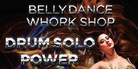 Bellydance Workshop DRUM SOLO POWER tickets