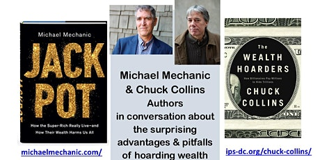 The Rich Get Richer: How Our Quest to Accumulate Wealth Has Divided America tickets