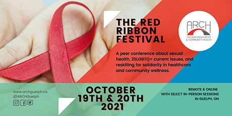 ARCH Red Ribbon Festival - A Peer-Led Community Conference tickets