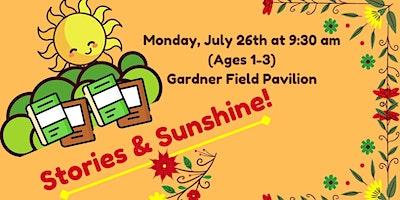 Monday Morning Stories + Sunshine, Ages 1-3