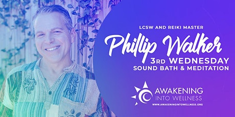 Sound Bath Meditation with Phillip Walker tickets