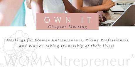 WOMANtrepreneur-OWN IT- Downtown Orlando Chapter (Prospective New Members) tickets