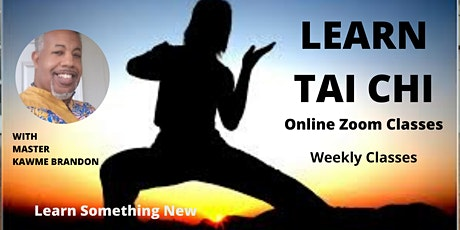Learn TAI CHI - Online Zoom Class tickets