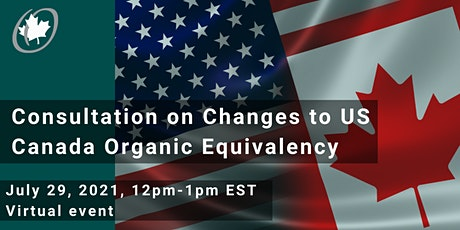 Consultation on Changes to US Canada Organic Equivalency tickets
