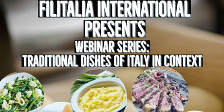 Webinar Series - Traditional Dishes of Italy in Context tickets