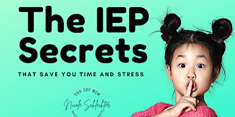 The IEP Secrets that will save you time and stress tickets