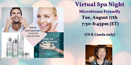 Virtual Spa Night -Microbiome Friendly Skincare (US & Canada only) tickets