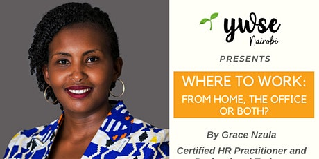 WHERE TO WORK: From Home, the Office or Both? tickets