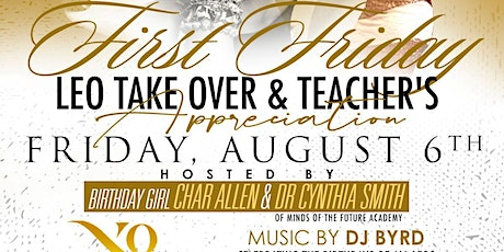 First Friday Leo Take Over & Teachers Appreciation tickets