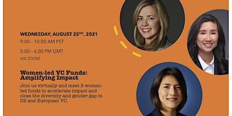 Women-led VC Funds: Amplifying Impact Virtual Gathering tickets