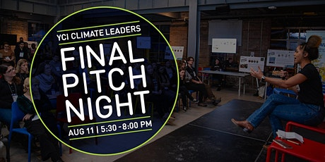YCI Presents: Climate Leaders Final Pitch Night billets