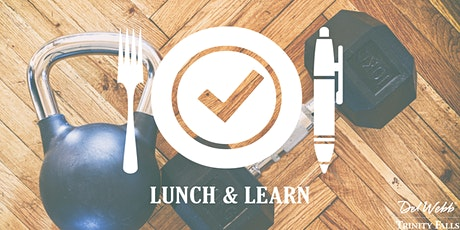 Del Webb Trinity Falls Lunch &  Learn: Touch of Fitness tickets