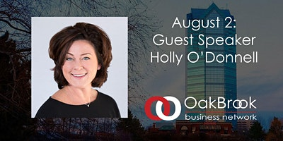 VIRTUAL Oak Brook Meeting August 2: Holly O'Donnell