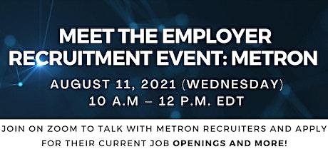 Meet the Employer Virtual Recruitment Event: Metron tickets