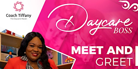 Daycare Boss Meet and Greet tickets